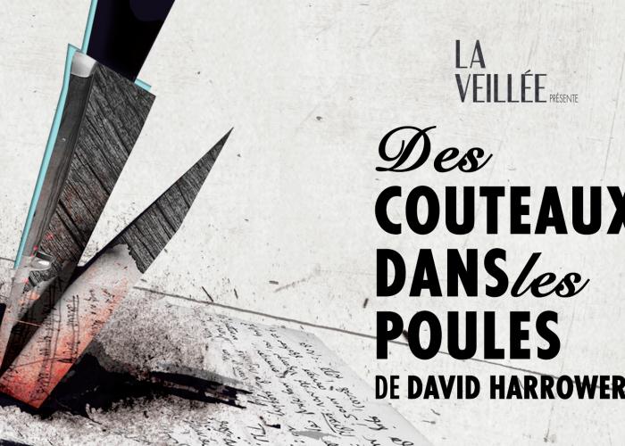 DES COUTEAUX DANS LES POULES de David Harrower – Théâtre Prospero – Teaser #1