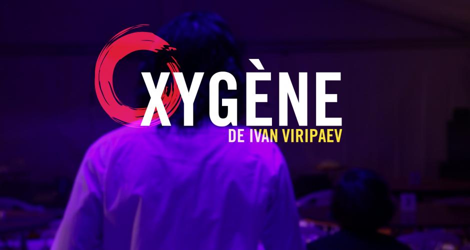 Oxygène – En répétition